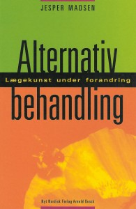 Alternativ behandling, lægekunst under forandring